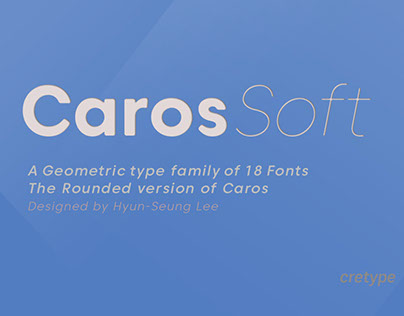Caros Soft_A Geometric type family of 18 fonts