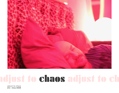 Adjust to Chaos