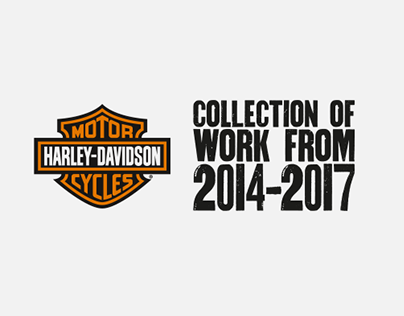 Harley-Davidson: Collection of work from 2014-2017