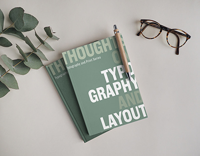 THOUGHTS ON TYPOGRAPHY AND LAYOUT
