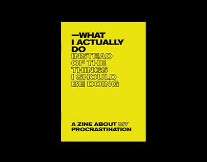 What I actually do (instead of the things...) | Fanzine