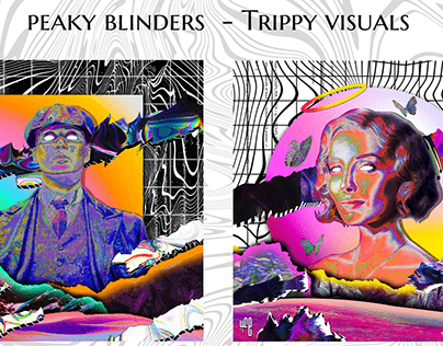 peaky blinders - trippy visuals collection