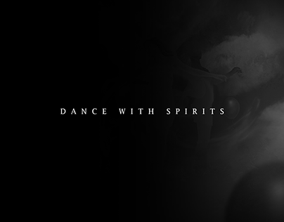 Dance with spirits