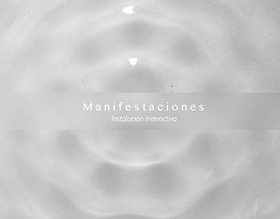 Manifestaciones · Instalación interactiva