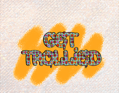 GET TROLLIED