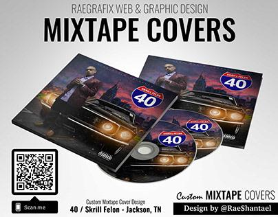 Mixtape Cover - Skrill Felon / 40