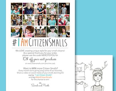 Citizen Smalls Marketing and Brand Collateral, 2015-16