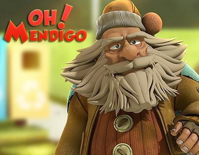 OH Mendigo!
