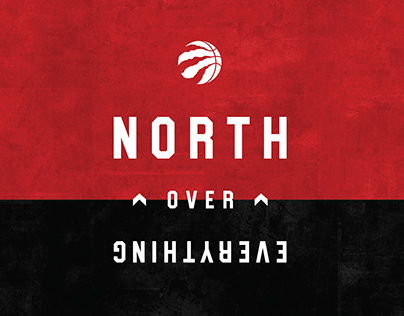 Toronto Raptors North Over Everything Campaign