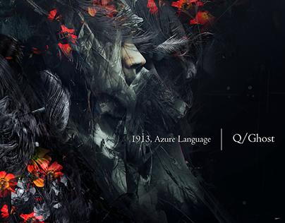 Q/Ghost   1913, Azure Language