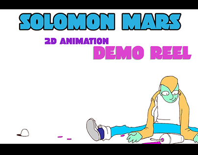 Solomon Mars 2d Animation demo reel