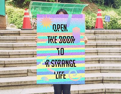 OPEN THE DOOR TO A STRANGE LIFE
