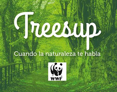 Treesup - Cuando la naturaleza te habla