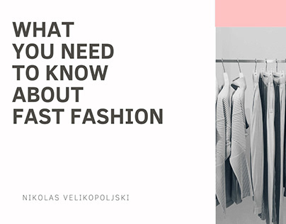 What You Need To Know About Fast Fashion