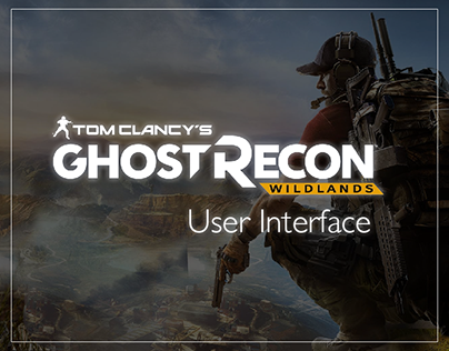 Tom Clancy's Ghost Recon: Wildlands UI works
