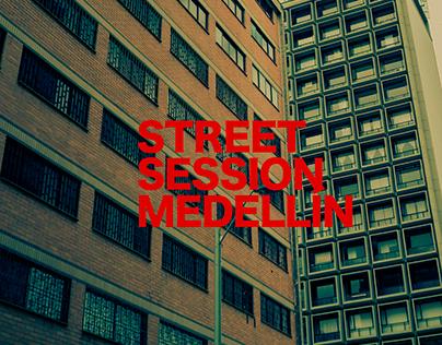 STREET SESION MEDELLÍN