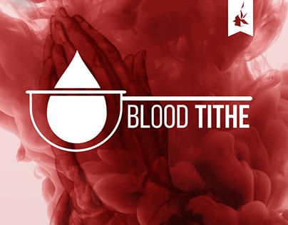 Diezmo de Sangre | Blood Tithe - VANC Church