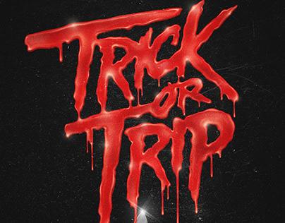 Trick or trip