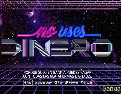 Bankia - No uses dinero