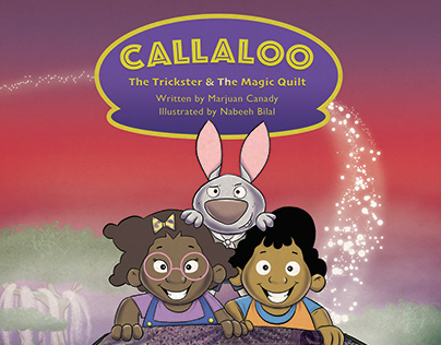 """Callaloo: The Trickster and The Magic Quilt"""