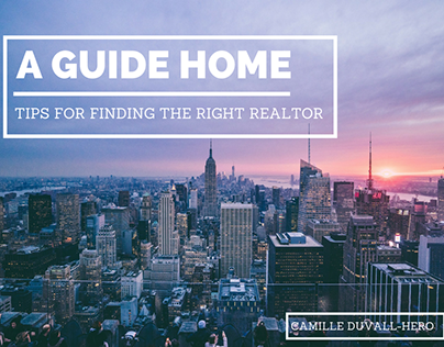 A Guide Home: Tips for Finding the Right Realtor