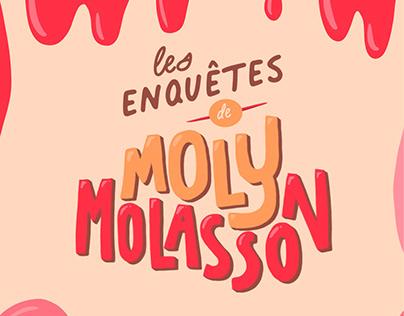 Première enquête de Moly Molasson