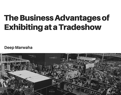 The Business Advantages of Exhibiting at a Tradeshow