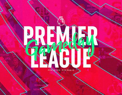 Premier League - Gameday