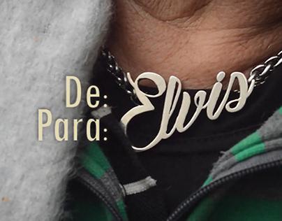 (Documental) De: Elvis, Para: Elvis