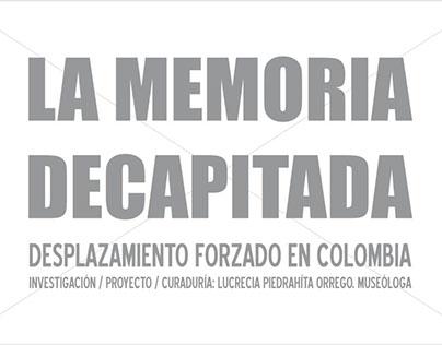 LA MEMORIA DECAPITADA - 2010