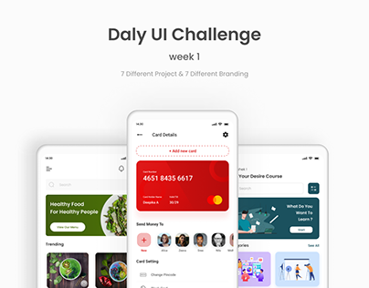 Daily UI Challenge ( 7 Different App )