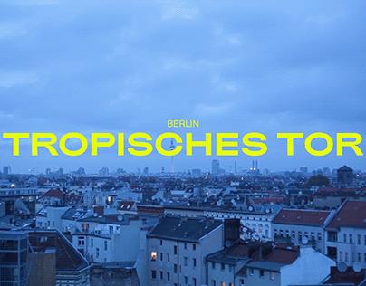Tropisches Tor