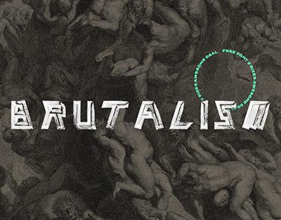 BRUTALISM - FREE FONT
