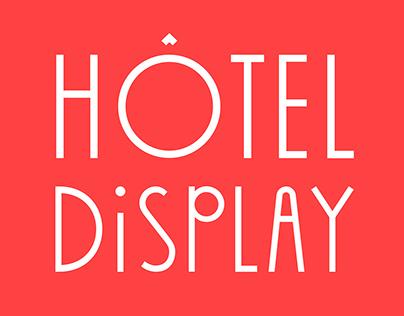 Font – Hôtel Display
