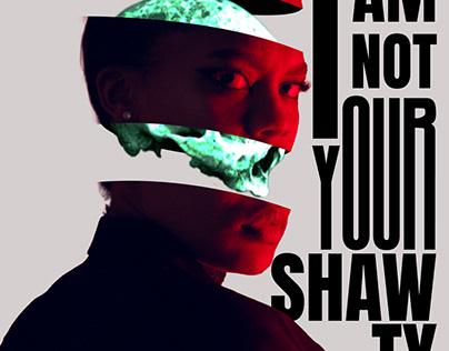 Motion Design - I am not your shawty