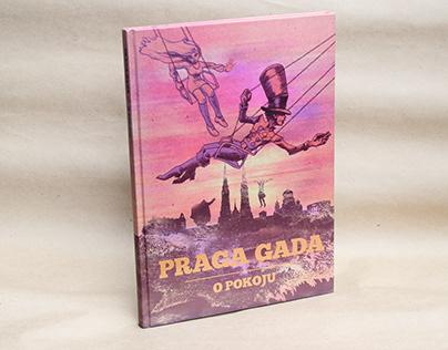 """Praga yaks it up. On peace"". Comic book."