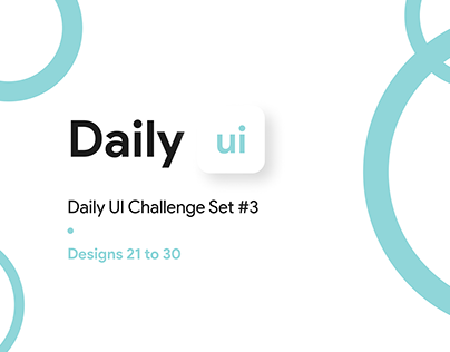 Daily UI Challenge - #21 to #30