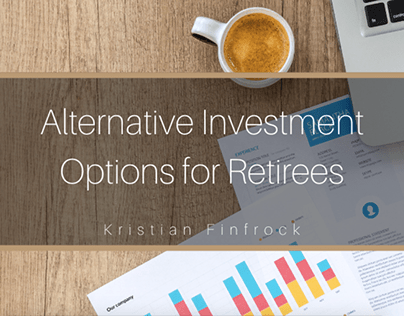 Alternative Investment Options for Retirees
