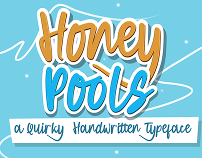 Honey Pools a Quirky Handwritten