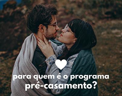 Posts Redes Sociais | Programa pré casamento