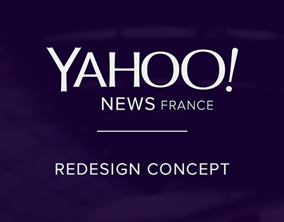 Yahoo News France - Redesign Concept