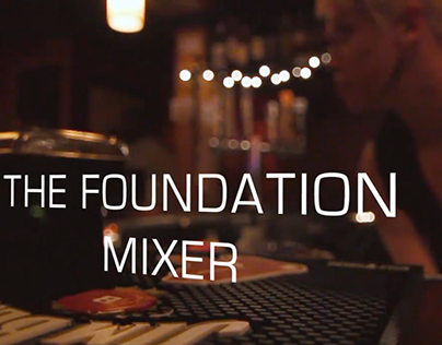 The Foundation Mixer