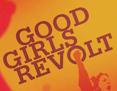 GOOD GIRLS REVOLT - PITCH