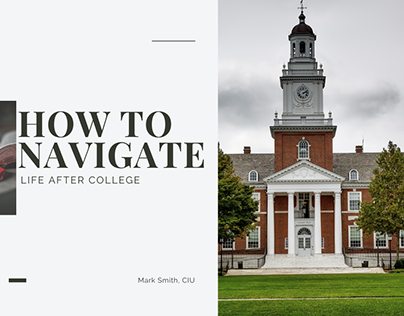 How to Navigate Life After College - Mark Smith CIU