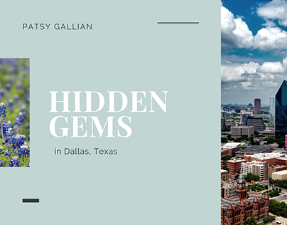 Hidden Gems in Dallas Texas | Patsy Gallian