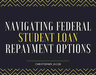 Navigating Federal Student Loan Repayment Options