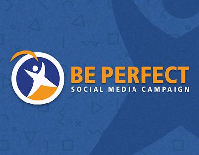 Be Perfect - Social Media Campaign