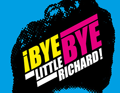 Bye, bye, Little Richard! Thanks! Cartel | 2020
