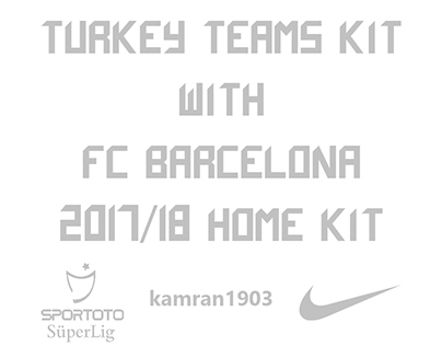 TURKEY TEAMS KIT WITH FC BARCELONA 2017/18 HOME KIT