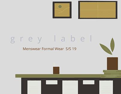 GREY LABEL : Menswear Formal wear Design collection.